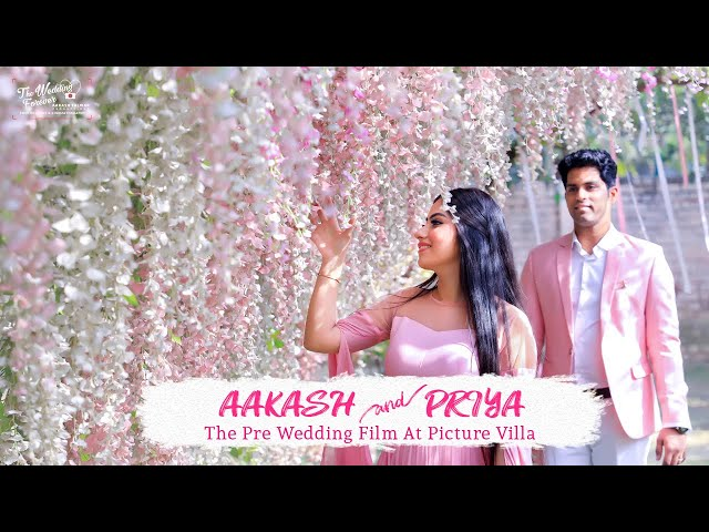 AAKASH & PRIYA   PICTURE VILLA PRE WEDDING