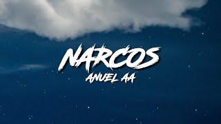 Narcos - Anuel AA (LETRA)
