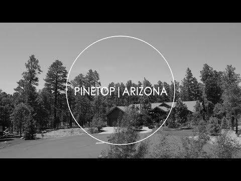 Pinetop Arizona | Arizona's BEST Summer Destination