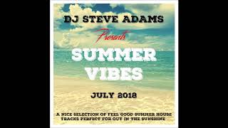 Summer Vibes July 2018
