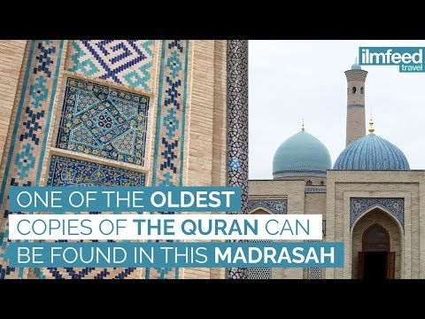One Of The Oldest Copies Of The Quran Can Be Found In This Madrasah