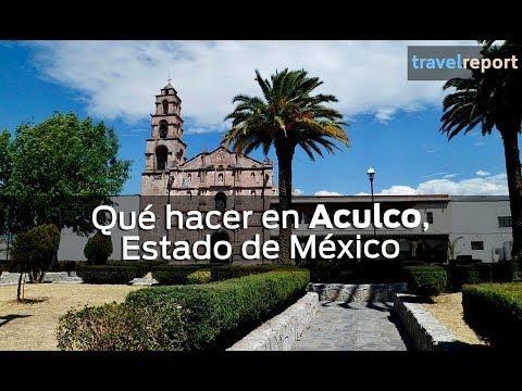 Qué hacer en Aculco, Estado de México