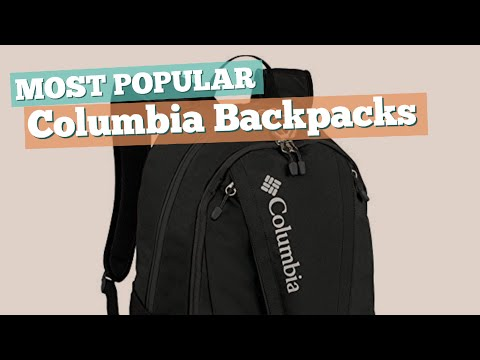 Columbia Backpacks For Men // Most Popular 2017