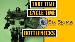 Takt time, cycle time and bottlenecks explanation