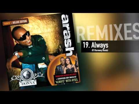 Arash - Always (PJ Harmony Remix)