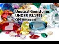 Unusual Gemstones UNDER RS.1999 ON Amazon ( किफायती दाम में ख़रीदे  )