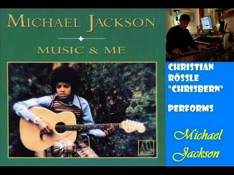 Music and Me - Michael Jackson (instrumental by Ch. Rössle)