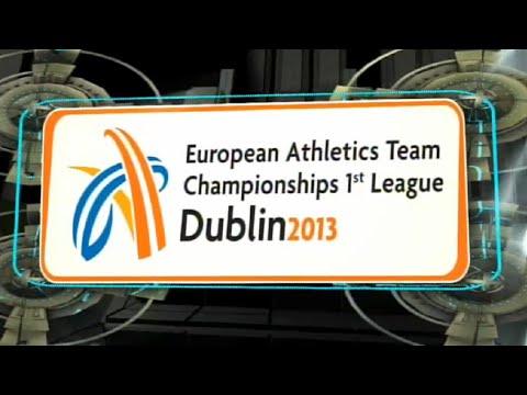 European Athletics Team Championships First League, Dublin 2013 - Day1 P1