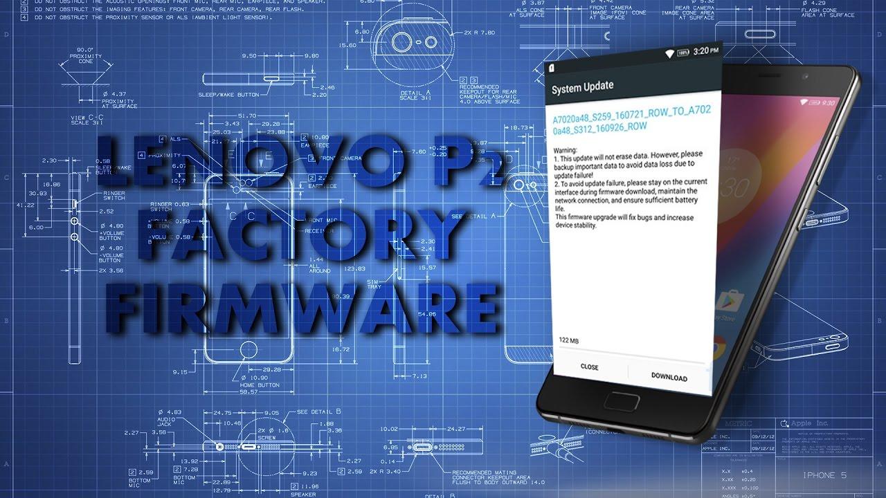 Lenovo P2 STOCK Firmware   Restore Bootlooped Lenovo P2   How to get OTA  updates