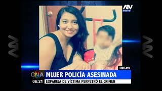 Chiclayo: Una mujer policía fue asesinada