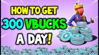 How To Get 300+ VBUCKS EVERY DAY In Fortnite! (No Scam 100% Legit Method)