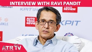 Interview with Ravi Pandit, Co-Founder, Chairman & Group CEO, KPIT Technologies