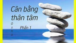 Zorba Phật | Cân bằng thân tâm | p1 | Sách tâm linh hay | Sách nói.