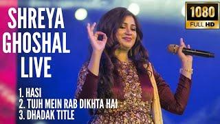 Shreya Ghoshal Latest Live Concert 2019 | Hasi | Tujh Mein Rab Dikhta Hai | Dhadak Title | HD Video