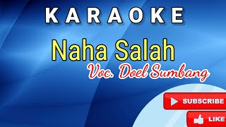 NAHA SALAH KARAOKE DOEL SUMBANG