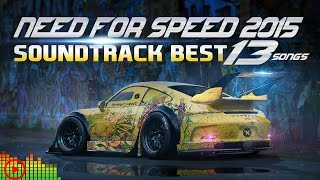Need For Speed 2015 Top 13 Soundtrack Songs