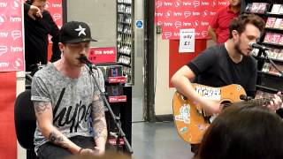 Mallory Knox - Fire (Acoustic Live at HMV)