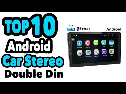 Best Android Car Stereos Double Din | Top 10 Android Car Stereo Brands