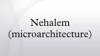 Nehalem (microarchitecture)