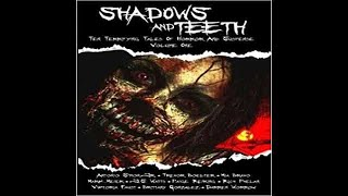 Shadows and Teeth  : Ten Terrifying Tales of Horror and Suspense ,vol  1- clip2