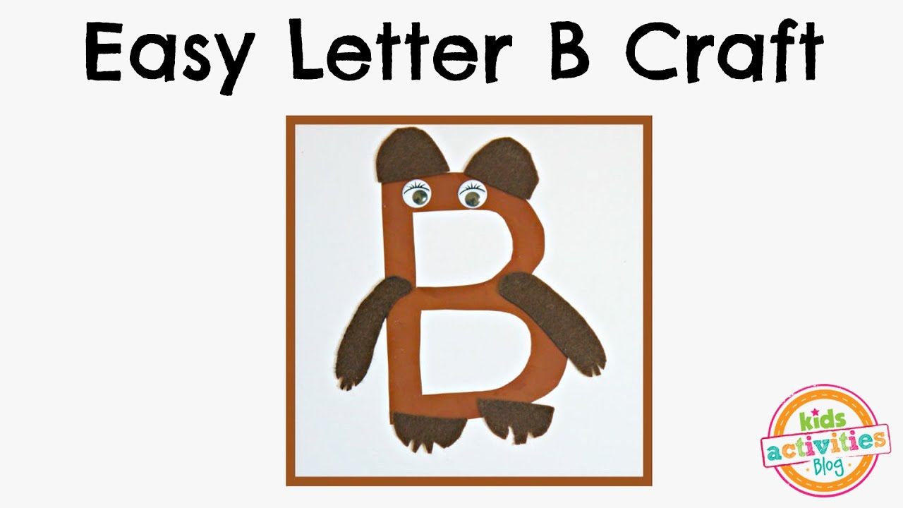 Easy Letter B Craft Preschool Alphabet Resource