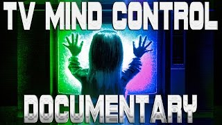 Ultimate TV Mind Control Documentary ▶️️
