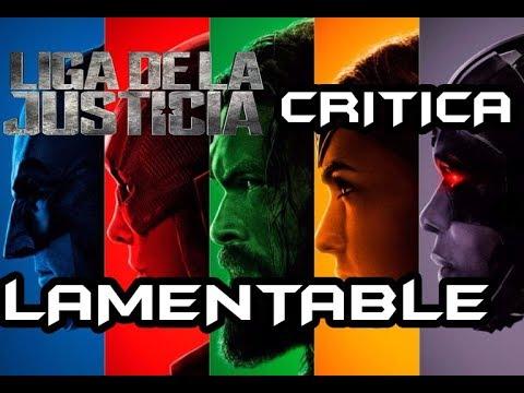 La Liga De La Justicia | Lamentable Critica ESTOY INDIGNADO