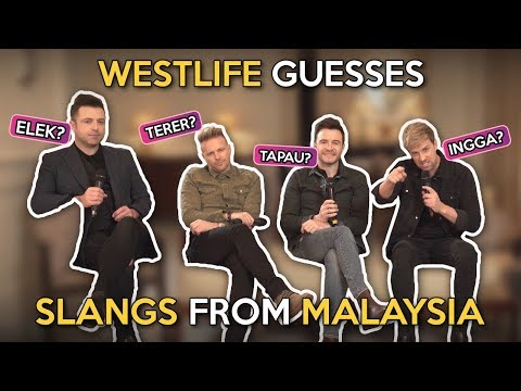 Westlife Guesses Slangs From Malaysia