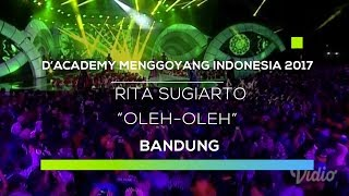 Video Dangdut Academy Menggoyang Indonesia 2017 : Rita Sugiarto - Oleh-Oleh download MP3, 3GP, MP4, WEBM, AVI, FLV Desember 2017