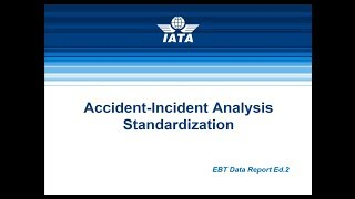 Accident-Incident Analysis Standardization