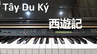Hướng dẫn TÂY DU KÝ - 西遊記 | Piano Easy | Đinh Công Tú
