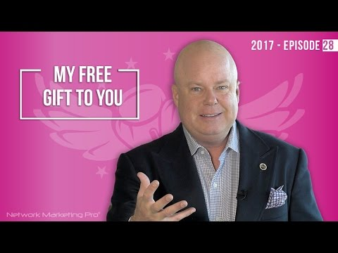 My Free Gift to You - 2017 Episode 28