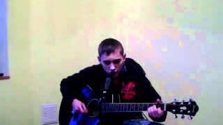 Девочка моя синеглазая (под гитару)by Summerer
