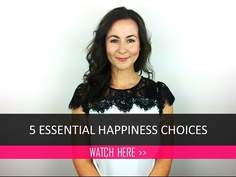5 Essential Happiness Choices | MarnieTV