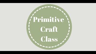 Primitive Craft Class 8-2-2012