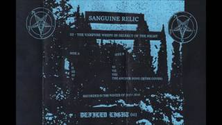 sanguine-relic-iii---the-vampyre-weeps-in-secrecy-of-the-night-full-tape