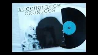 Alcohólicos Crónicos (1989) Álbum Completo. YouTube Videos