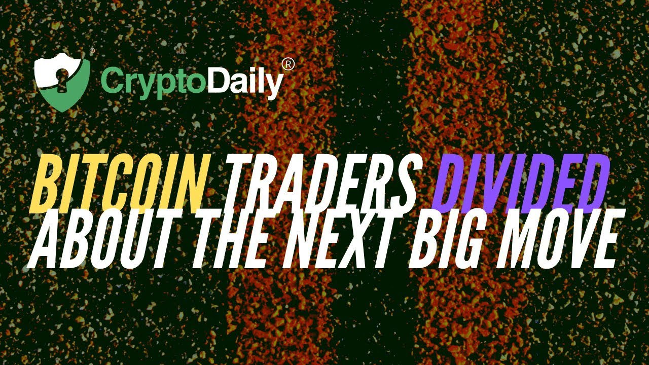 Bitcoin: BTC Traders Divided About The Next Big Move (December 2019)