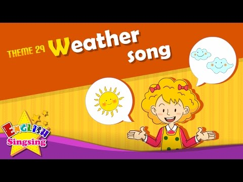 Theme 29. Weather song - How's the weather   ESL Song & Story - Learning English for Kids