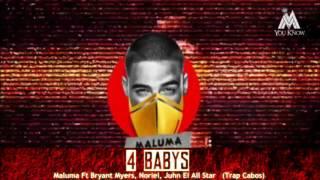 maluma 4 babys ft bryant myers noriel juhn el all star trap cabos 2016 proximo estreno