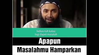 Ustadz Syafiq Riza Basalamah Apapun Masalahmu Harkan Sajadahmu