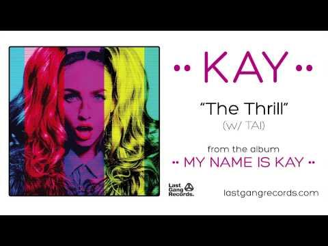Kay - The Thrill (w/ TAI)