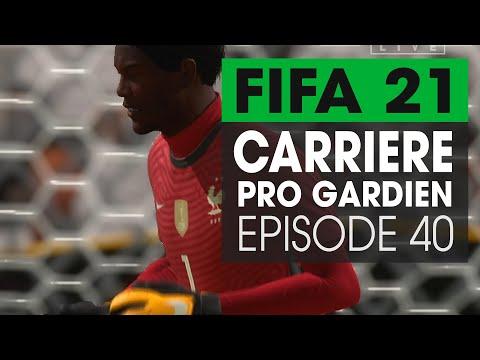 FIFA 21 ► CARRIÈRE PRO GARDIEN - EP40 FIN DE CARRIERE ?
