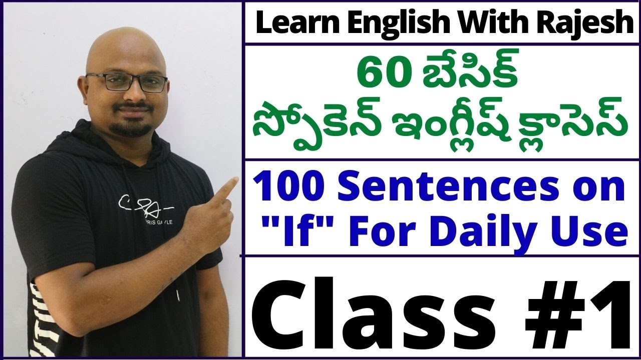 "60 Basic Spoken English Classes #1 || 100 Sentences on ""If"" For Daily Use 