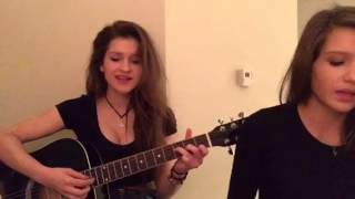 Yours - Ella Henderson (Cover by Beth and Hannah)
