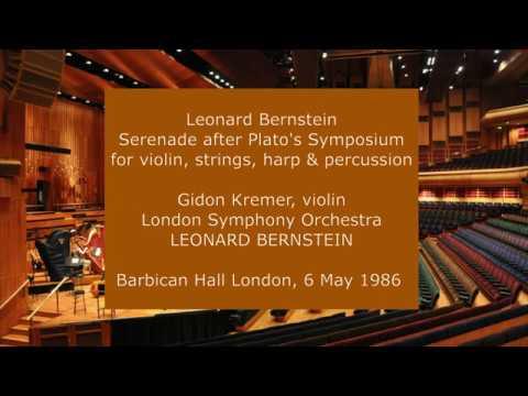 Leonard Bernstein - Serenade: Gidon Kremer and Leonard Bernstein with the LSO in 1986