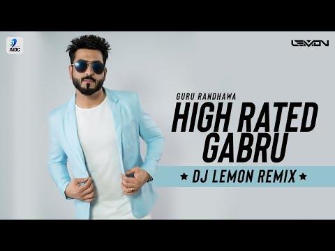 High Rated Gabru (Remix)   DJ Lemon   Guru Randhawa   Dance Redefined 2.0