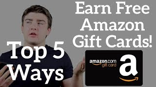 Video Top 5 Ways to Get Free Amazon Gift Cards - July 2018 download MP3, 3GP, MP4, WEBM, AVI, FLV Juli 2018