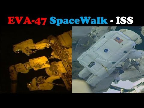 EVA-47 SpaceWalk - Maintenance Work in Space (on the Space Station)