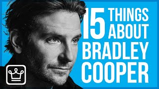 15 Things You Didn't Know About Bradley Cooper Video